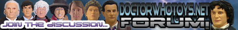 doctorwhotoys.net/forum Join Us - Thanks Milobilo