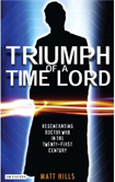Triumph of a Time Lord by Matt Hills