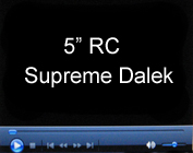 5 Inch RC Supreme Dalek - Thanks Cameron